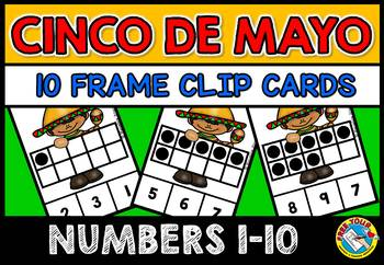 CINCO DE MAYO ACTIVITIES (TEN FRAMES CLIP CARDS) PRE K 10