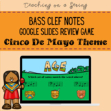 CINCO DE MAYO Bass Clef Note Review Game for Elementary Music on Google Slides
