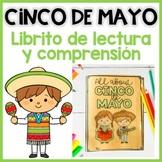 CINCO DE MAYO: Lectura y actividades de comprensión (Spanish Emergent Reader)
