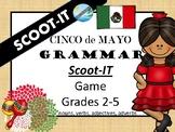 CINCO DE MAYO  Scoot-IT  Grammar - Parts of Speech
