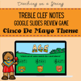 CINCO DE MAYO Treble Clef Note Review Game for Elementary Music on Google Slides