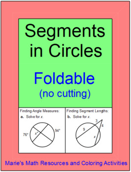 CIRCLES:  ANGLE MEASURES AND SEGMENT LENGTHS - FOLDABLE FO