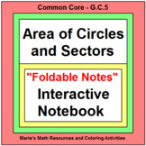 CIRCLES:  AREA OF CIRCLES AND SECTORS FOLDABLE (DIFFERENTIATED)