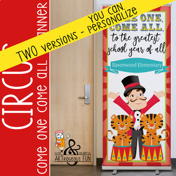 CIRCUS - Classroom Decor: LARGE BANNER, Come One, Come All The Greatest School