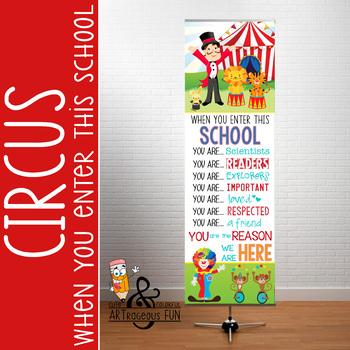 CIRCUS - Classroom Decor: X-LARGE BANNER, When You Enter This School