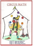 """""""CIRCUS MATH"""" 5pp! Add/Subtract,Mult/Div,PuzzlePage,ColorPage--Elementary Grs!"""