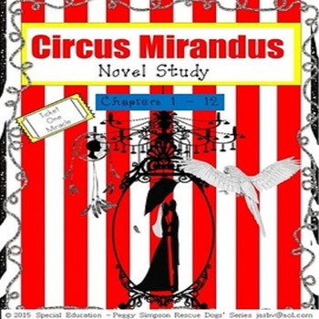 CIRCUS MIRANDUS Cassie Beasley Chapters 1 - 12 SPED/Autism/ID/OHI/SLD/ESL