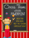 CIRCUS - PowerPoint, Open House, Curriculum Night, Meet the Teacher