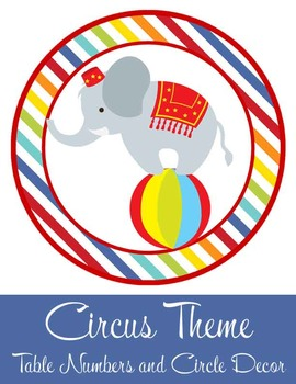 CIRCUS - Table Numbers and Circle Decor