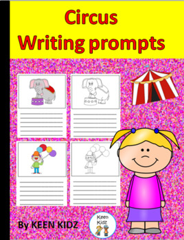 CIRCUS WRITING PROMPTS