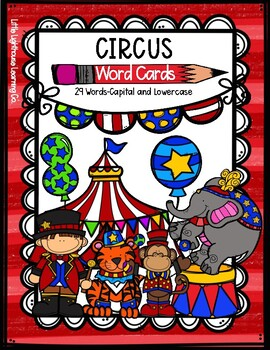 CIRCUS Word Cards {Capital & Lowercase}