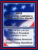 CIVICS - 2016 Presidential Campaign & General Election Project