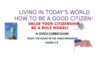 CIVICS CURRICULUM - GRADES 4-8