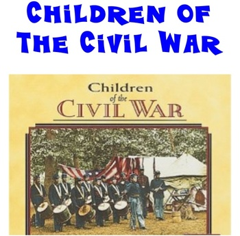 CIVIL WAR - CHILDREN - CLASSROOM STATION #9