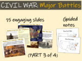 CIVIL WAR: MAJOR BATTLES (part 3 of 4) visuals, texts, graphics and activities