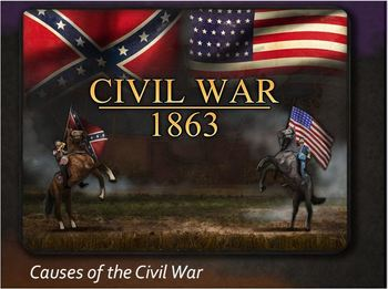 CIVIL WAR PPT Lesson 2:Causes of Civil War - Sectionalism,