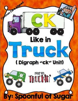 CK Like in Truck (A Consonant  Diagraph CK Unit)