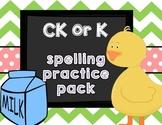 CK or K Spelling Pattern Practice Pack