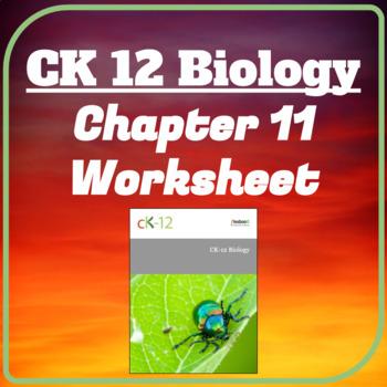 CK12 Biology Chapter 11 Reading Worksheet