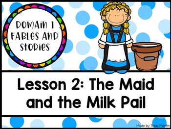 CKLA 1st Grade D1L2: The Maid and the Milk Pail Flipchart