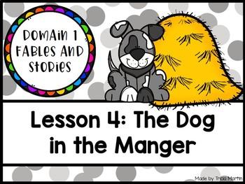CKLA 1st Grade D1L4: The Dog in the Manger Flipchart