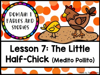 CKLA 1st Grade D1L7: The Little Half-Chick (Medio Pollito) Flipchart