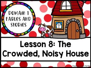 CKLA 1st Grade D1L8: The Crowded, Noisy House Flipchart