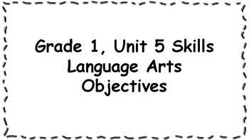 CKLA 1st Grade Skills: Unit 5 Objectives