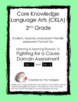 CKLA 2nd Grade Domain 12 Listening- Fighting for a Cause A