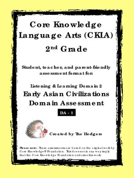 CKLA 2nd Grade Domain 2 Listening- Early Asian Civilizatio