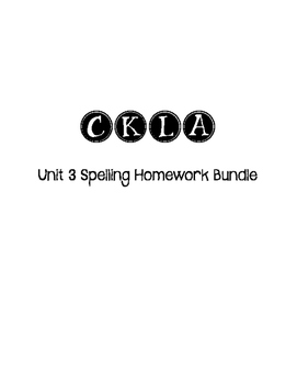 CKLA 3rd Grade Unit 3 Spelling Homework Bundle