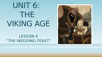 CKLA 3rd Grade Unit 6 The Viking Age, Lesson 6 PowerPoint
