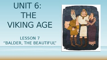 CKLA 3rd Grade Unit 6 The Viking Age, Lesson 7 PowerPoint