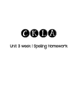 CKLA 3rd grade Unit 3 Week 1 Spelling Homework