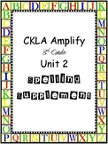 CKLA Amplify Grade 3 Unit 2 Spelling Word Work