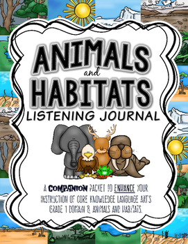 CKLA Animals and Habitats Active Listening Journal, Grade 1