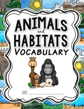 CKLA Animals and Habitats Vocabulary Packet, Grade 1