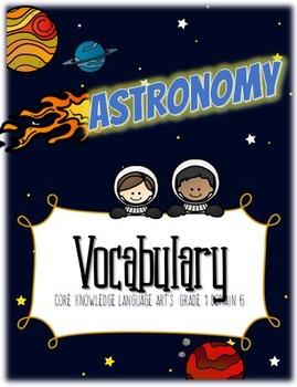 CKLA Astronomy, Grade 1, Domain 6 Vocabulary Pack