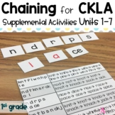 CKLA Chaining First grade Unit 1 - Unit 7