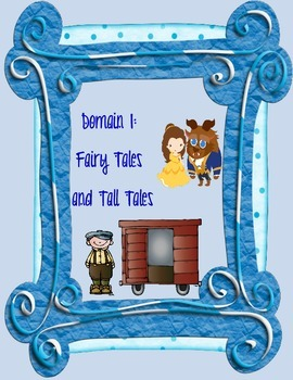 CKLA Core Knowledge Domain 1 Fairy Tales and Tall Tales