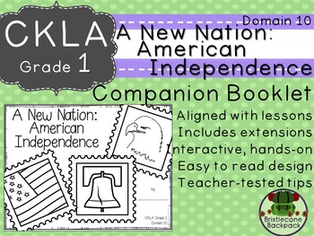 CKLA Core Knowledge First Grade A New Nation: American Independence Domain 10