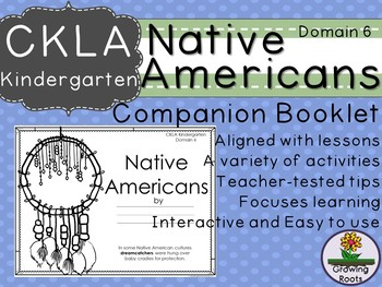 CKLA Core Knowledge Kindergarten Native Americans Companion Domain 6