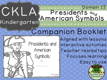 CKLA Core Knowledge Kindergarten Presidents and American Symbols Domain 12