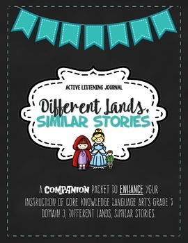 CKLA Different Lands, Similar Stories, Grade 1 Listening Journal