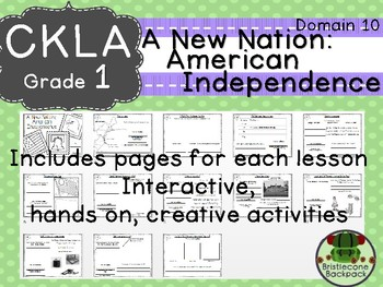 CKLA  Domain 10 First Grade A New Nation: American Independence Booklet