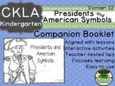 CKLA  Domain 12 Kinder Presidents and American Symbols Com