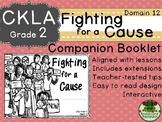 CKLA  Domain 12 Second Grade Fighting for a Cause Companio