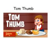 CKLA Domain 3 Tom Thumb