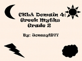 CKLA Domain 4: Greek Myths 2nd grade