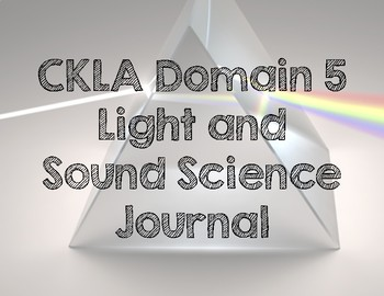CKLA Domain 5 Light and Sound
